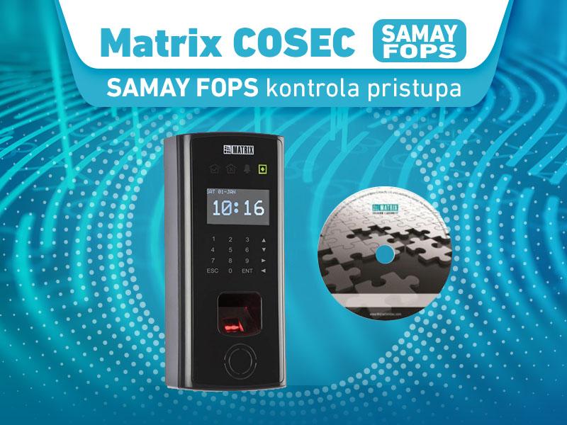 Matrix COSEC SAMAY FOPS kontrola pristupa